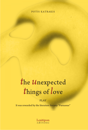 The Unexpected Things Of Love